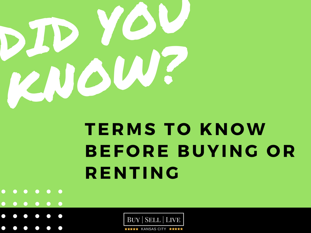 Terms to know before buying or renting | Kansas City Real Estate Agent